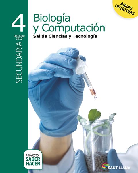 Imagen de BIOLOGIA Y COMPUTACION 4 SECUNDARIA SABER HACER