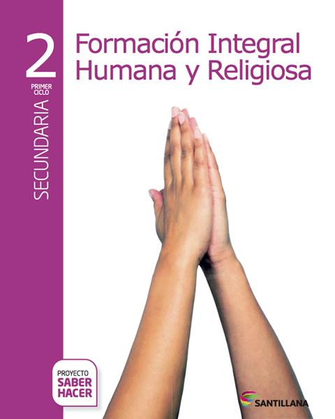 Imagen de FORMA. HUMANA Y RELIGIOSA 2 SECUNDARIA SABER HACER