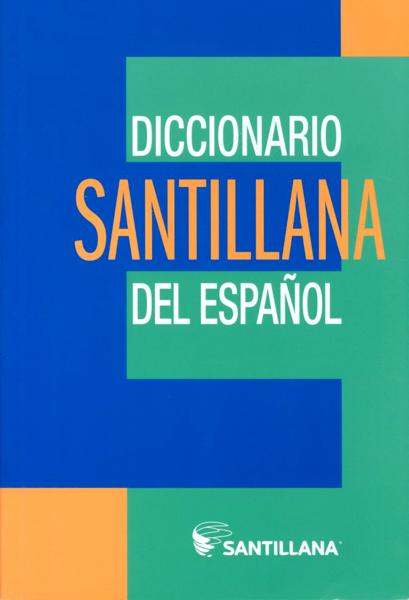 Imagen de DICCIONARIO SANTILLANA DEL ESPAÑOL