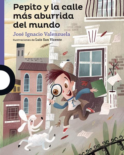 Imagen de PEPITO Y LA CALLE MAS ABURRIDA DEL MUNDO-LOQUELEO