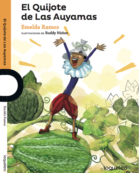 Imagen de EL QUIJOTE DE LAS AUYAMAS - LOQUELEO