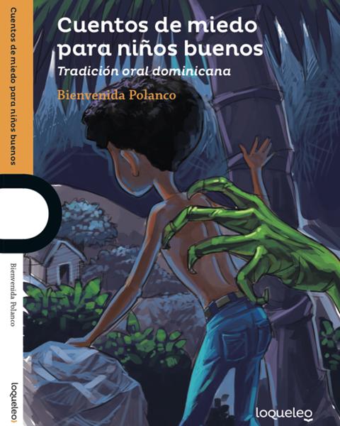 Imagen de CUENTOS DE MIEDO PARA NIÑOS BUENOS - LOQUELEO