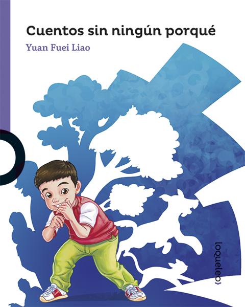 Imagen de CUENTOS SIN NINGUN PORQUE - LOQUELEO