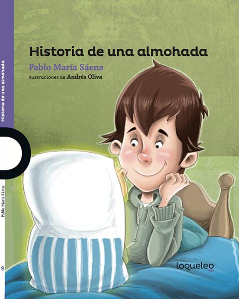 Imagen de HISTORIA DE UNA ALMOHADA - LOQUELEO