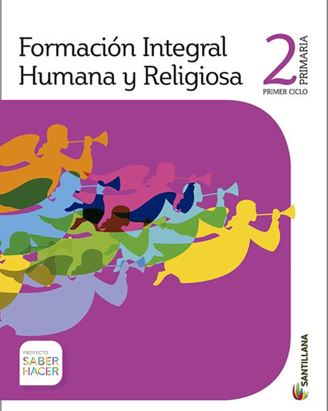 Imagen de FORMA. HUMANA Y RELIGIOSA 2 PRIMARIA SABER HACER