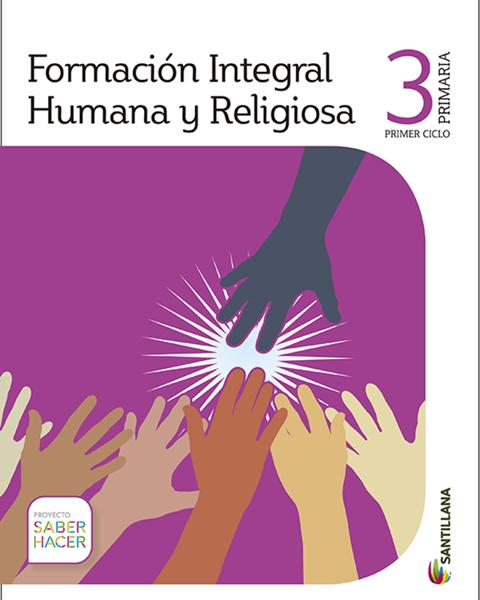 Imagen de FORMA. HUMANA Y RELIGIOSA 3 PRIMARIA SABER HACER